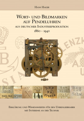 Book word and figurative marks on pendulum clocks (German edition)